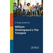 A Study Guide for William Shakespeare's The Tempest, Paperback/Cengage Learning Gale