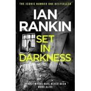 Set in Darkness by Ian Rankin