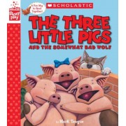 The Three Little Pigs and the Somewhat Bad Wolf (a Storyplay Book), Hardcover