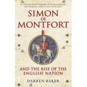 With All for All: The Life of Simon de Montfort