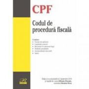 Codul de procedura fiscala. Editia a 4-a actualizata la 2 septembrie 2018