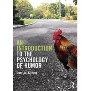 An Introduction to the Psychology of Humor, Paperback/Janet M. Gibson