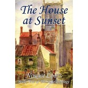 The House at Sunset, Paperback/Norah Lofts