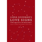 Linda Goodman's Love Signs: A New Approach to the Human Heart, Paperback