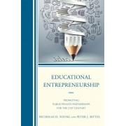 Educational Entrepreneurship. Promoting Public-Private Partnerships for the 21st Century, Paperback/Peter Bittel