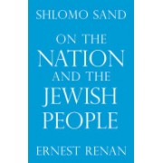 On the Nation and the Jewish People (Sand Shlomo)(Paperback) (9781844674626)