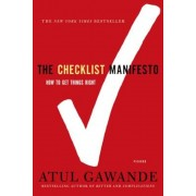 The Checklist Manifesto: How to Get Things Right, Paperback