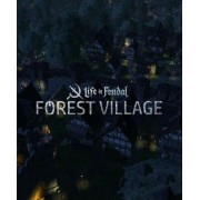 LIFE IS FEUDAL: FOREST VILLAGE - STEAM - PC - WORLDWIDE