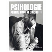 Editura Curtea Veche Psihologie pentru oameni obisnuiti. vol ii de ramona si radu f. constantinescu editura curtea veche