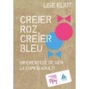 Creier roz creier bleu - Lisde Eliot