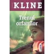 Trenul Orfanilor - Christina Baker Kline
