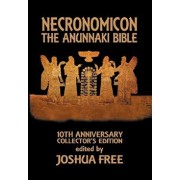 Necronomicon: The Anunnaki Bible, Hardcover/Joshua Free