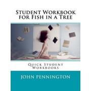 Student Workbook for Fish in a Tree: Quick Student Workbooks, Paperback/John Pennington