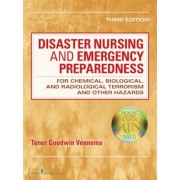 Disaster Nursing and Emergency Preparedness: For Chemical, Biological, and Radiological Terrorism and Other Hazards, Paperback (3rd Ed.)