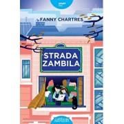 Strada Zambila/Fanny Chartres