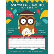Handwriting Practice for Kids: 100 Handwriting Practice Paper Workbook Sheets Alphabet Letters: Pre K, Kindergarten, Age 2-4, 3-5, Trace Alphabet Let, Paperback