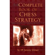 Carte : The Complete Book of Chess Strategy Jeremy Silman