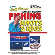 Geoff Wilson's Complete Book of Fishing Knots and Rigs, Paperback/Geoff Wilson A.