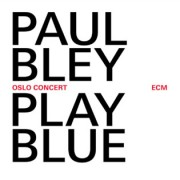 Muzica CD - ECM Records - Paul Bley: Live In Oslo