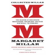 Collected Millar: The Master at Her Zenith: Vanish in an Instant; Wives and Lovers; Beast in View; An Air That Kills; The Listening Wall, Paperback