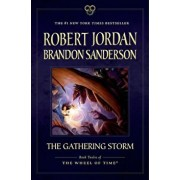 The Gathering Storm: Book Twelve of the Wheel of Time, Paperback/Robert Jordan