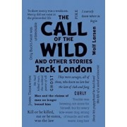 The Call of the Wild and Other Stories, Paperback/Jack London