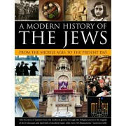 Modern History of the Jews from the Middle Ages to the Present Day, Paperback/Lawrence Joffe