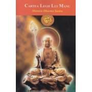 Manava Dharma Sastra sau Cartea Legii lui Manu (eBook)