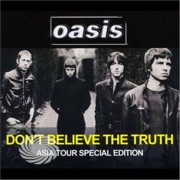 Video Delta Oasis - Don't Believe The Truth-Asia Tour Edition - CD