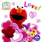 Elmo's World: Love! (Sesame Street), Hardcover/Kara McMahon