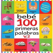 Beb 100 primeras palabras V.2: Flash Cards in Kindle Edition, Baby First 100 Words Bilingual, Flash Cards for Babies First Spanish and English, Baby, Paperback/Bairn Chummy