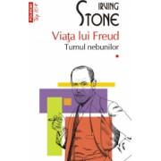 Viata lui Freud. Vol. I+II. Turnul nebunilor. Paria Irving Stone