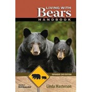 Living with Bears Handbook, Expanded 2nd Edition, Paperback/Linda Masterson