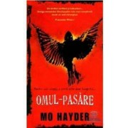 Omul-pasare - Mo Hayder