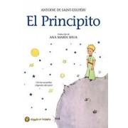 El Principito = The Little Prince, Hardcover/Antoine De Saint-Exupery
