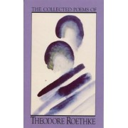 The Collected Poems of Theodore Roethke, Paperback