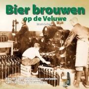 Bier brouwen op de Veluwe - Schaffelaarreeks