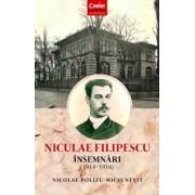 Niculae Filipescu. Insemnari 1914-1916/Nicolae Polizu-Micsunesti