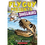Fly Guy Presents: Dinosaurs, Paperback/Tedd Arnold