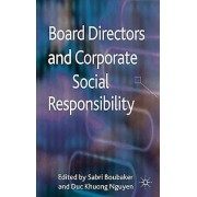 Board Directors and Corporate Social Responsibility by Sabri Boubak...