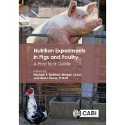 Nutrition Experiments in Pigs and Poultry: A Practical Guide