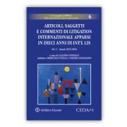 Articoli, saggetti e commenti di litigation internazionale apparsi in dieci anni di Int'l lis, Consolo, Cedam, 2018, Libri, Diritto civile e procedura
