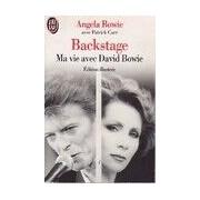 Backstage. Ma vie avec David Bowie - Angela Bowie - Livre