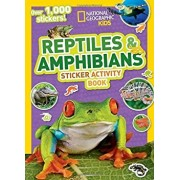 National Geographic Kids Reptiles and Amphibians Sticker Activity Book, Paperback/National Geographic Kids