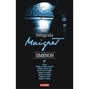 Integrala Maigret, Vol. 4/Georges Simenon