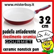 PADELLA ANTIADERENTE NANO CERAMICA GOURMET 32