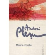 Minima moralia 2013 - Andrei Plesu