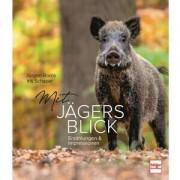 Müller Rüschlikon Buch: Mit Jägers Blick