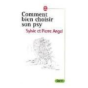 Comment bien choisir son psy - P. Angel - Livre