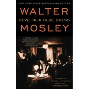 Devil in a Blue Dress: Featuring an Original Easy Rawlins Short Story 'Crimson Stain', Paperback/Walter Mosley